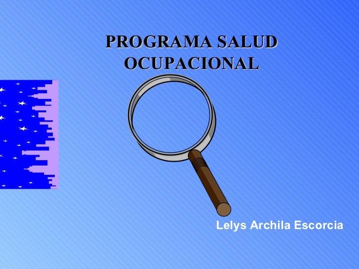 PROGRAMA SALUD OCUPACIONAL Lelys Archila Escorcia