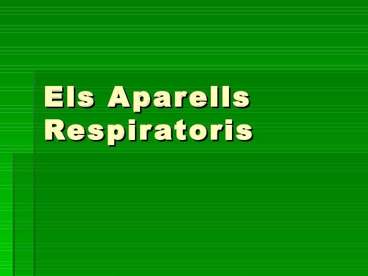 Els Aparells Respiratoris