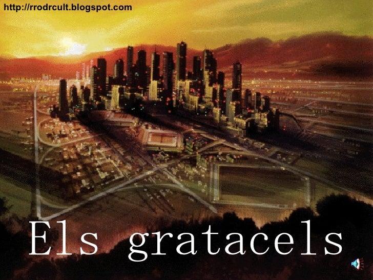 Els gratacels http://rrodrcult.blogspot.com