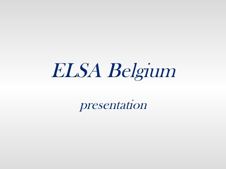 ELSA Belgium (Partnership Presentation)