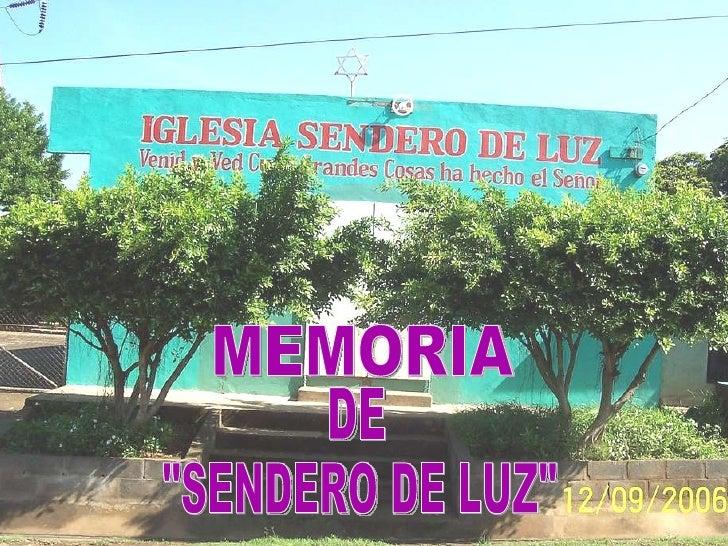 """MEMORIA  DE """"SENDERO DE LUZ"""""""