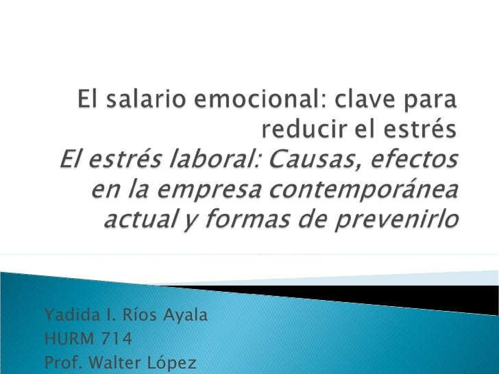 Yadida I. Ríos Ayala HURM 714 Prof. Walter López