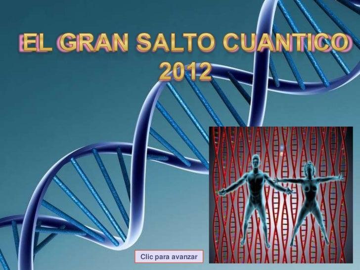 ¡EL SALTO CUÁNTICO 2012!