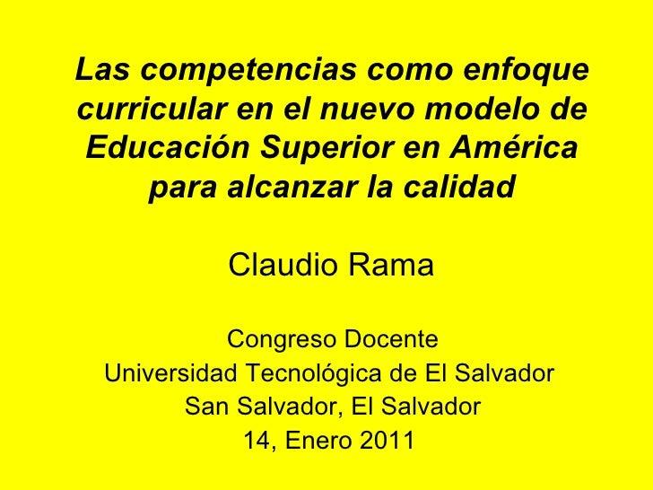 Las competencias como enfoque curricular en el nuevo modelo de Educación Superior en América para alcanzar la calidad Clau...