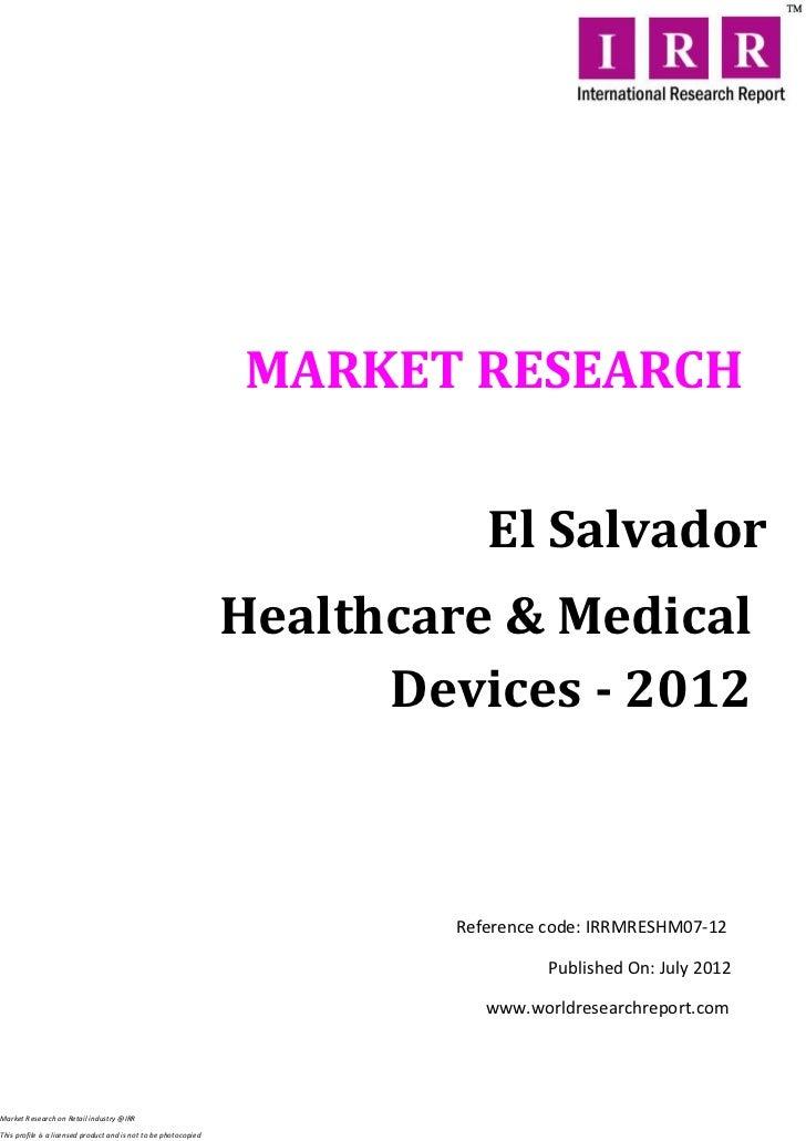 MARKET RESEARCH                                                                             El Salvador                   ...