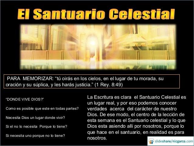 La Escritura es clara el Santuario Celestial es un lugar real, y por eso podemos conocer verdades acerca del carácter de n...