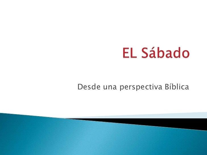 Desde una perspectiva Bíblica