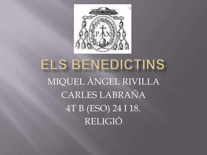 MIQUEL ÀNGEL RIVILLA  CARLES LABRAÑA   4T B (ESO) 24 I 18.       RELIGIÓ