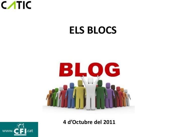ELS BLOCS4 d'Octubre del 2011