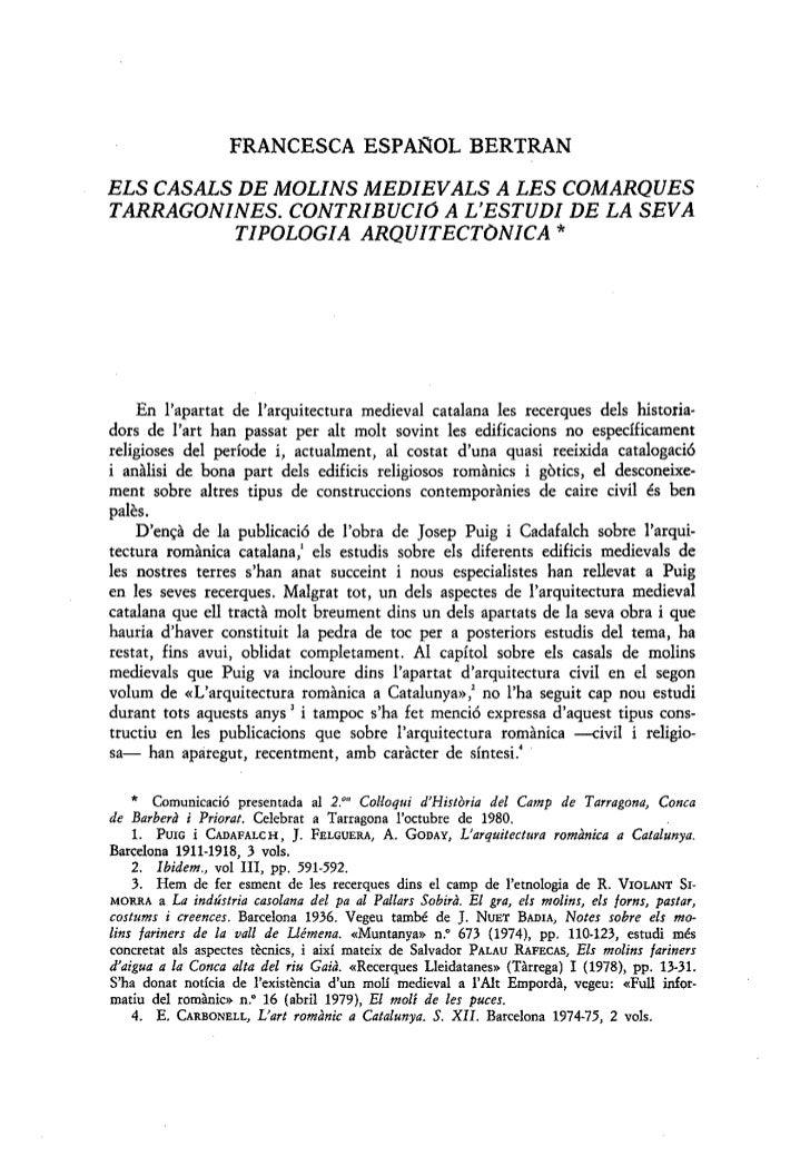 FRANCESCA ESPANOL BERTRANELS CASALS DE MOLINS MEDIEVALS A LES COMARQUESTARRAGONINES. CONTRIBUCIO A LESTUDI DE LA SEVA     ...