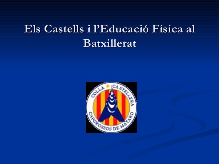 Els castells i l'educació física al batxillerat