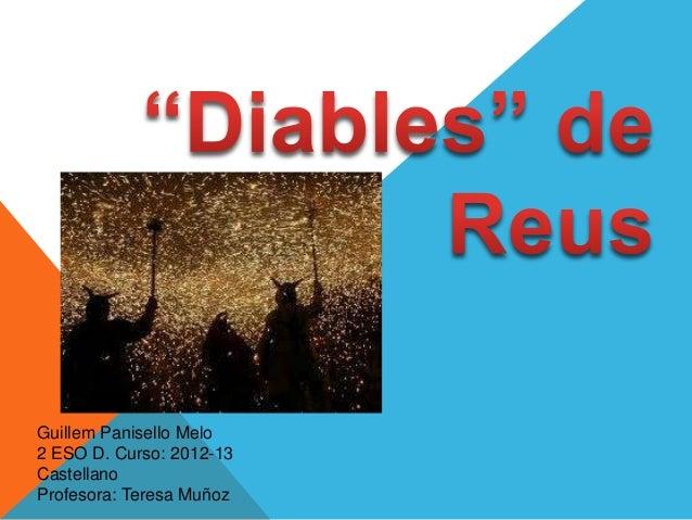 Guillem Panisello Melo2 ESO D. Curso: 2012-13CastellanoProfesora: Teresa Muñoz