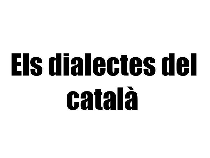 Els dialectes del català