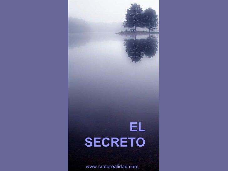 EL SECRETO www.craturealidad.com