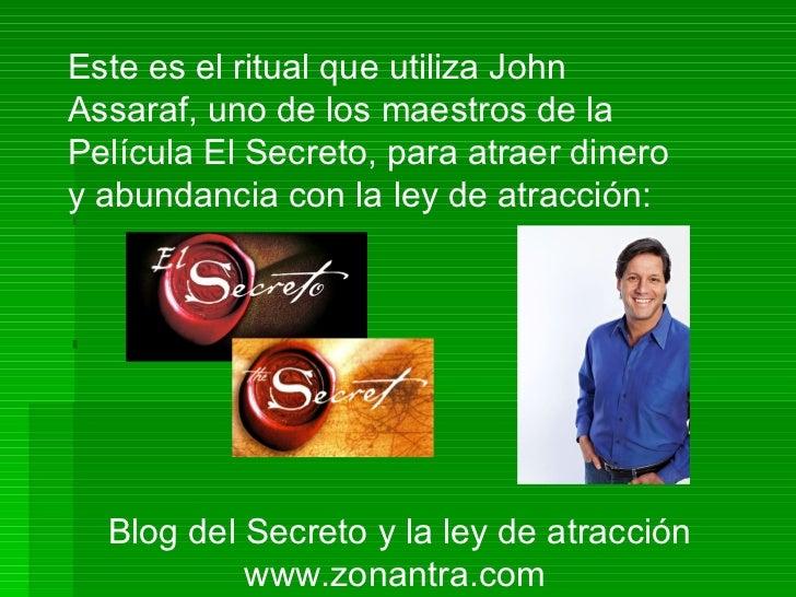 El secreto de john assaraf para atraer dinero usando la - Para atraer el dinero ...
