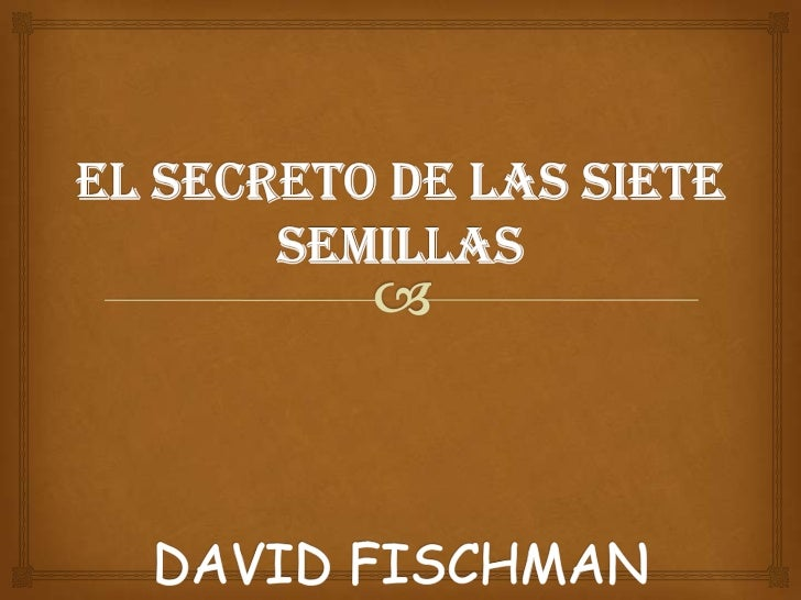 El secreto de las siete semillas 2
