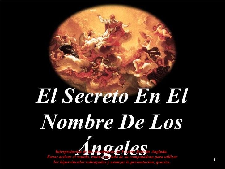 El Secreto En El Nombre De Los Ángeles Interpretación de las enseñanzas de Vicente Beltrán Anglada.  Favor activar el soni...