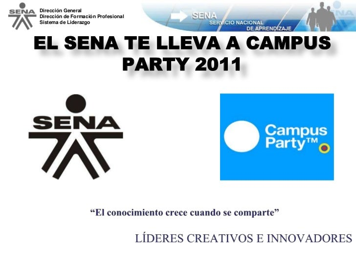 El sena en campus party 2011
