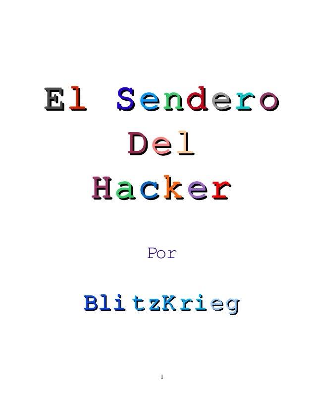 ElSendero    Del  Hacker      Por Bli tzK ri eg       1