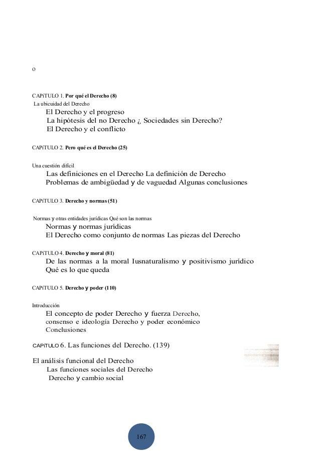ο  CAPíTULO 1. Por qué el Derecho (8) La ubicuidad del Derecho  El Derecho y el progreso La hipótesis del no Derecho ¿ Soc...