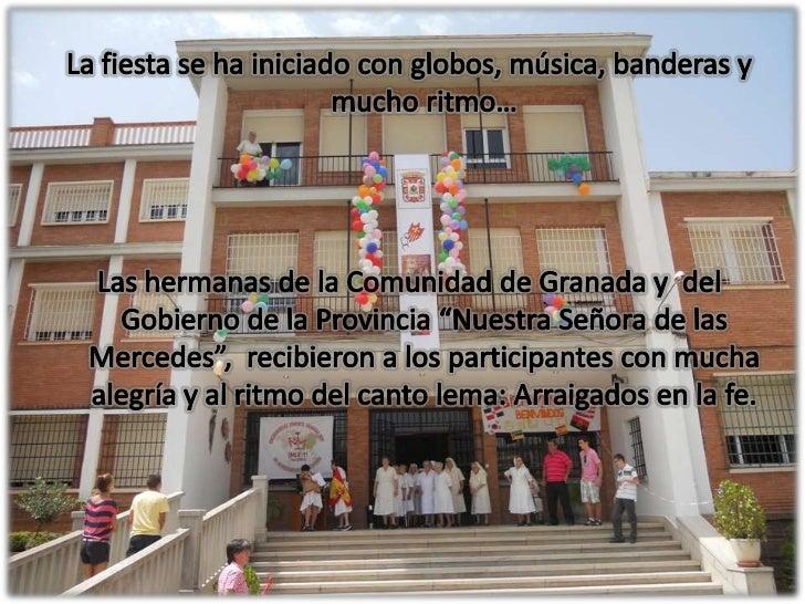 La fiesta se ha iniciado con globos, música, banderas y mucho ritmo…<br />Las hermanas de la Comunidad de Granada y  del G...