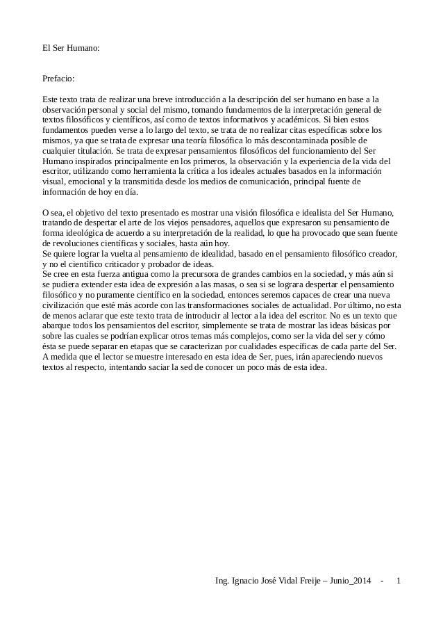 El Ser Humano: Prefacio: Este texto trata de realizar una breve introducción a la descripción del ser humano en base a la ...