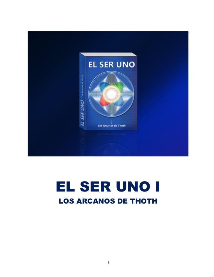 EL SER UNO ILOS ARCANOS DE THOTH         1