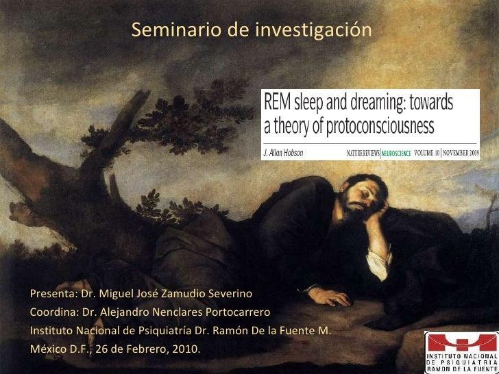 <ul><li>Presenta: Dr. Miguel José Zamudio Severino </li></ul><ul><li>Coordina: Dr. Alejandro Nenclares Portocarrero </li><...