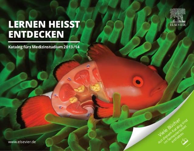 www.elsevier.de Viele Bücher aus diesem Katalog sind im Sem esterticket enthalten Lernen heisst entdecken Katalog fürs Med...