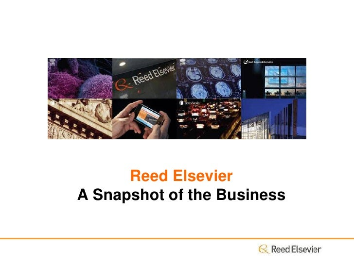 Reed Elsevier A Snapshot of the Business
