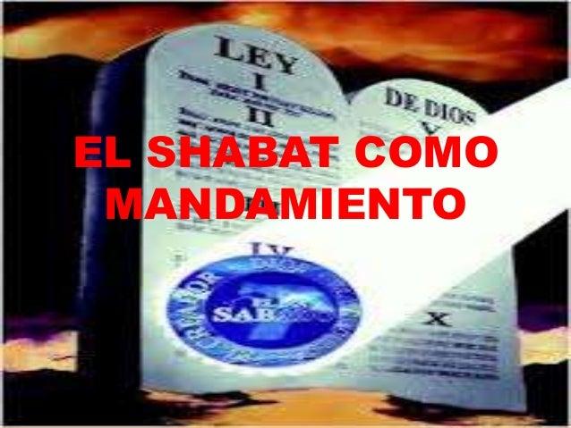 EL SHABAT COMO MANDAMIENTO