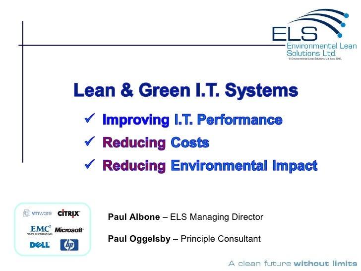 Paul Albone  – ELS Managing Director Paul Oggelsby  – Principle Consultant