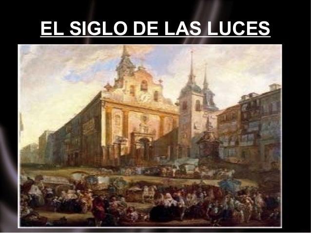 EL SIGLO DE LAS LUCES