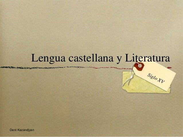Lengua castellana y Literatura                                      Sig                                          lo   XVDe...