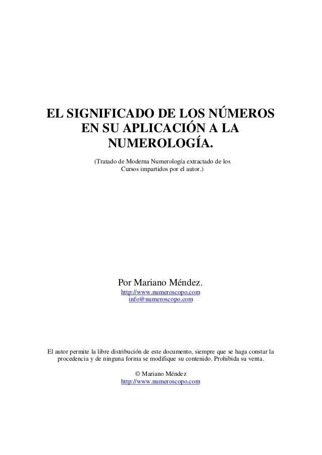 EL SIGNIFICADO DE LOS NÚMEROS EN SU APLICACIÓN A LA NUMEROLOGÍA. (Tratado de Moderna Numerología extractado de los Cursos ...