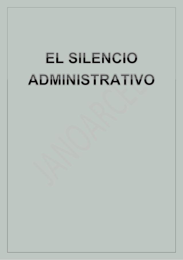 EL SILENCIO ADMINISTRATIVO ORIGEN DEL SILENCIO ADMINISTRATIVO: En Francia, mediante un Decreto expedido el 2 de noviembre ...