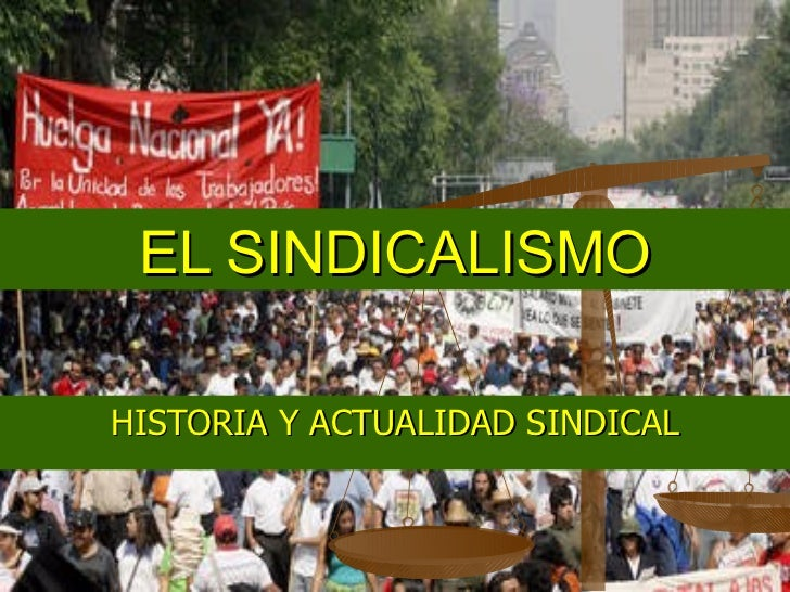 El Sindicalismo