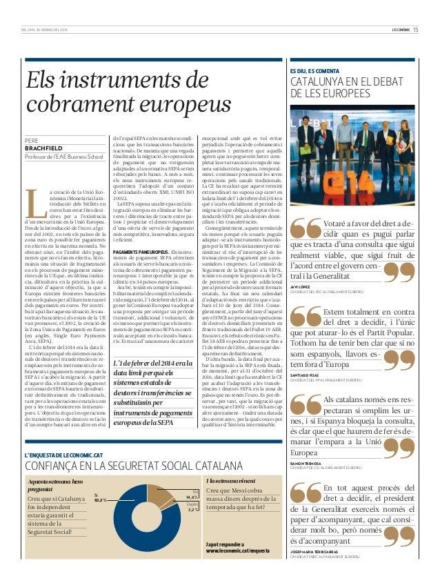L'ECONÒMIC 15DEL 24 AL 30 DE MAIG DEL 2014 a creació de la Unió Eco- nòmicaiMonetàriailain- troducció dels bitllets en eur...