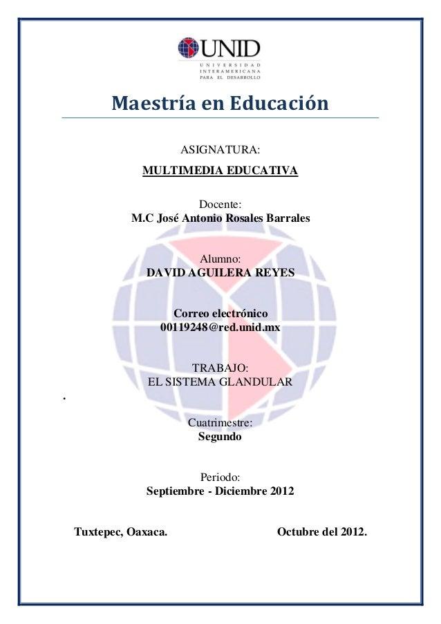 Maestría en Educación                        ASIGNATURA:                MULTIMEDIA EDUCATIVA                          Doce...