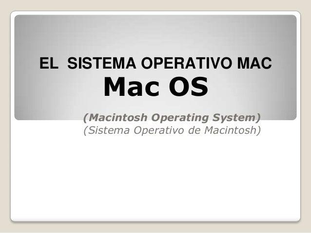 El  sistema operativo mac