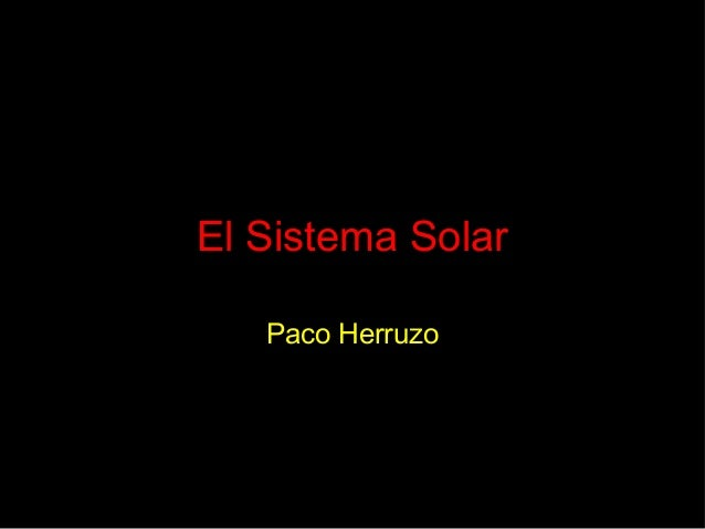 El Sistema Solar Paco Herruzo