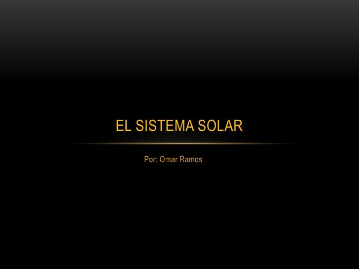 El sistema solar omar ramos