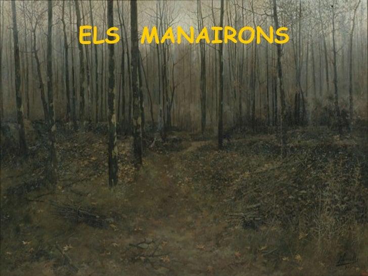 ELS  MANAIRONS
