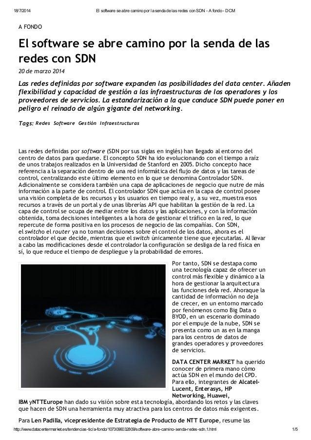18/7/2014 El software se abre camino por la senda de las redes con SDN - A fondo - DCM http://www.datacentermarket.es/tend...