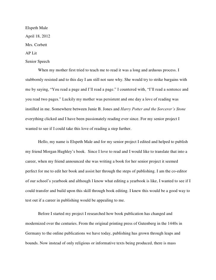 Elspeth MaleApril 18, 2012Mrs. CorbettAP LitSenior Speech         When my mother first tried to teach me to read it was a ...
