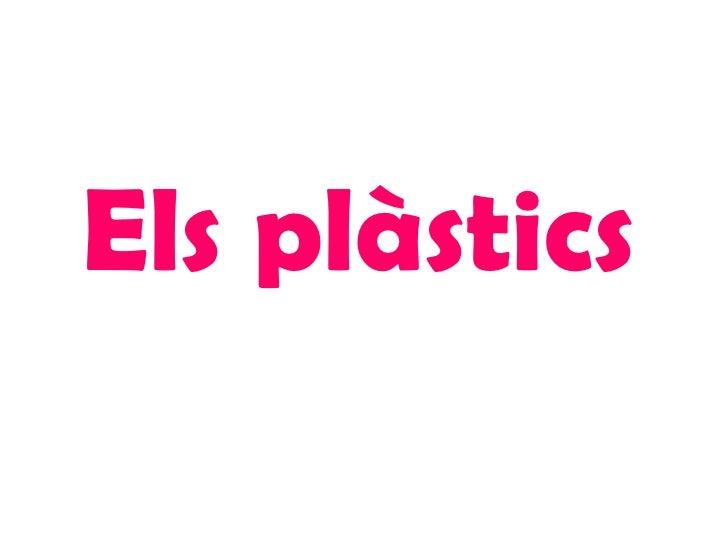Els plàstics