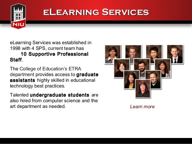 eLearning ServiceseLearning Services was established in1998 with 4 SPS, current team has    10 Supportive ProfessionalStaf...