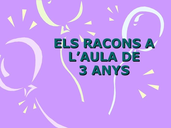 ELS RACONS A L'AULA DE 3 ANYS