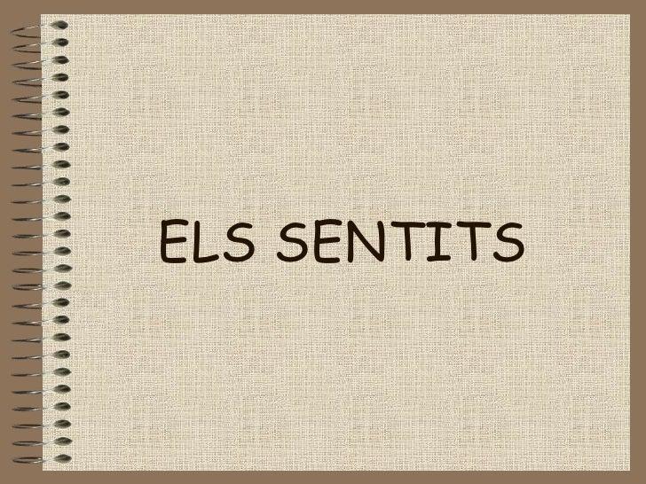 ELS SENTITS