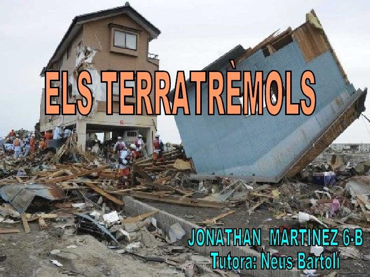 INDEX•   Que es•   Les parts•   Els tipus•   Com es detecten•   Les escales dels terratrèmols•   On es produeixen•   Terra...